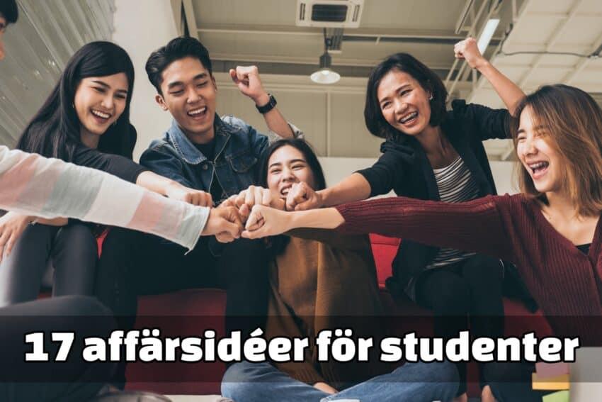 17 affärsidéer för studenter