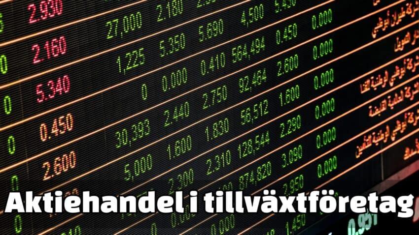 Aktiehandel i tillväxtföretag