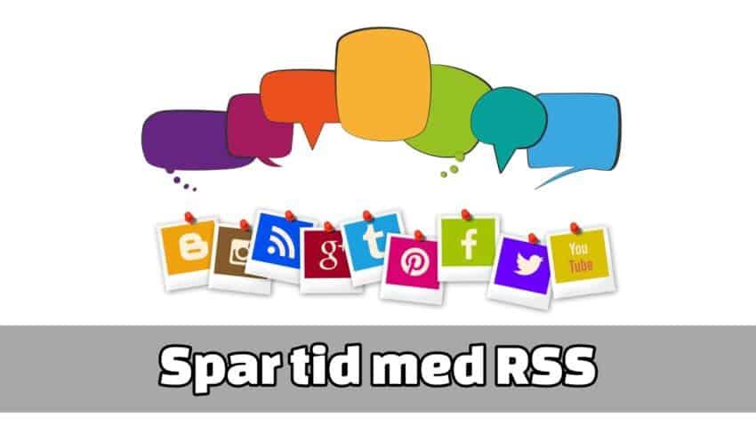 RSS gör dig effektivare