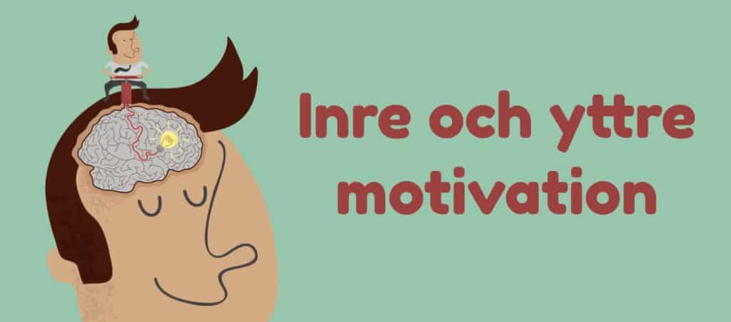 Vad är inre och yttre motivation