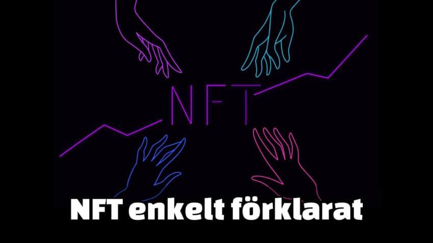 NFT enkelt förklarat