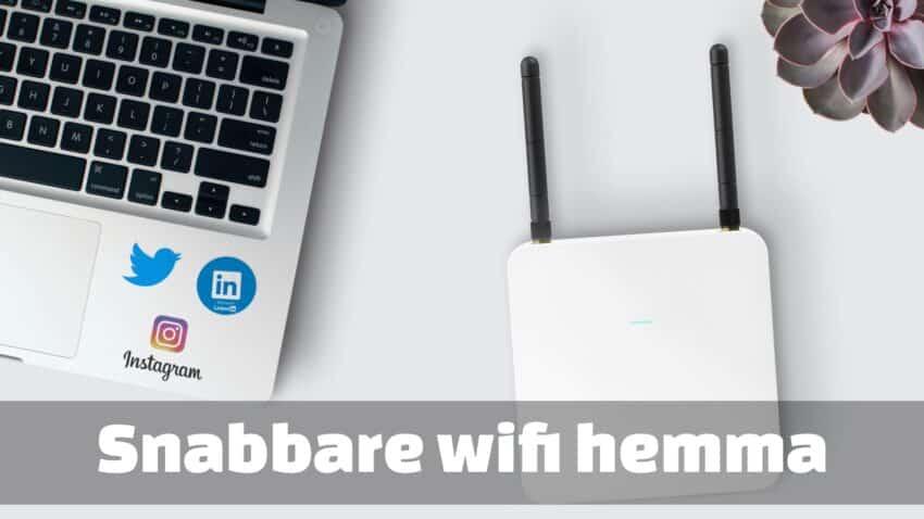 Snabbare wifi hemma
